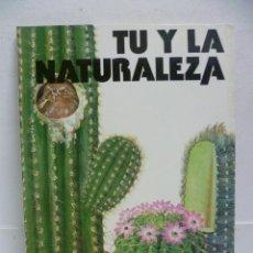 Libros de segunda mano: TU Y LA NATURALEZA - DE DAVID SHARP - EDITORIAL H.M.B. - 1977 - TAPA DURA.. Lote 40022083
