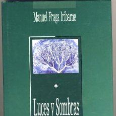 Libros de segunda mano: LUCES Y SOMBRAS. MANUEL FRAGA IRIBARNE.. Lote 40053150
