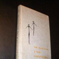 Libros de segunda mano: LOS PUEBLOS Y SUS COSTUMBRES / ENSAYO DE ANTROPOLOGIA SOCIAL / GOMEZ-TABANERA, JOSE MANUEL.. Lote 40031372