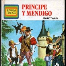 Libros de segunda mano: HISTORIAS FAMOSAS PRINCIPE Y MENDIGO MARK TWAIN MAS DE 250 ILUSTRACIONES A COLOR. Lote 40041747