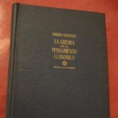 Libros de segunda mano: LA GUERRA EN EL PENSAMIENTO ECONOMICO. EDMUND SILBERNER. EDICIONES AGUILAR, S.A. MADRID. 1954.. Lote 40047308