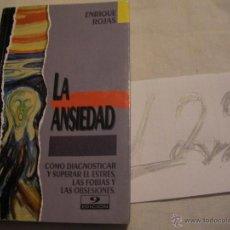 Libros de segunda mano: LA ANSIEDAD - ENRIQUE ROJAS. Lote 40167065