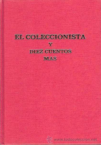 Libros de segunda mano: VARIOS AUTORES - EL COLECCIONISTA Y 10 CUENTOS MÁS (XIX CONCURSO HUCHA DE ORO) - 1985 - Foto 2 - 40075825