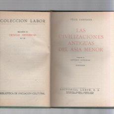 Libros de segunda mano: LAS CIVILIZACIONES ANTIGUAS DEL ASIA MENOR - SARTIAUX -BIBLIOTECA DE INICIACION CULTURAL Nº 25 - LAB. Lote 40076891