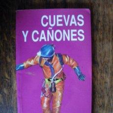 Libros de segunda mano: CUEVAS Y CAÑONES DE NAVARRA. VARIOS AUTORES.. Lote 287309888