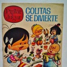 Libros de segunda mano: LA FAMILIA TELERIN. COLITAS SE DIVIERTE. PINTAR Y JUGAR. EDITORIAL BRUGUERA 1966.. Lote 40098908