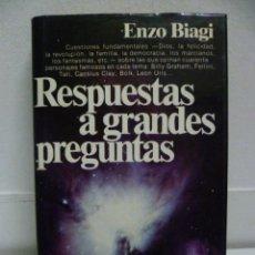 Libros de segunda mano: RESPUESTAS A GRANDES PREGUNTAS (ENZO BIAGI). Lote 40131790