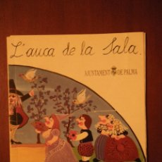 Libros de segunda mano: L'AUCA DE LA SALA. AJT. DE PALMA 1985. (EN MAL ESTAT). Lote 40137476