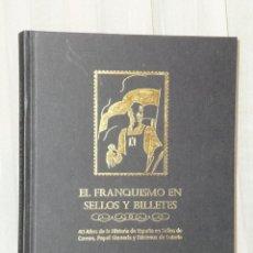 Libros de segunda mano: EL FRANQUISMO EN SELLOS Y BILLETES´(COLECCIÓN COMPLETA.). Lote 40078897
