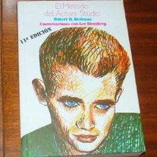 Libros de segunda mano: 'EL MÉTODO DEL ACTOR'S STUDIO. CONVERSACIONES CON LEE STRASBERG' (ROBERT H. HETHMON). Lote 135208607