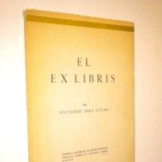 Libros de segunda mano: EL EX LIBRIS / DÍEZ LUCAS, VICTORIO. Lote 40180482