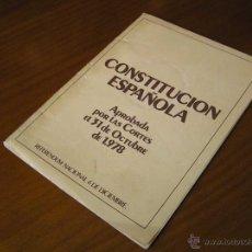 Libros de segunda mano: CONSTITUCION ESPAÑOLA APROBADA POR LAS CORTES EL 31 DE OCTUBRE DE 1978 REFERENDUN NACIONAL 6 DE DIC.. Lote 40177175