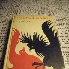 Libros de segunda mano: EL CANTO DE LA GALLINA RAMÓN SOLÍS.. Lote 40200568