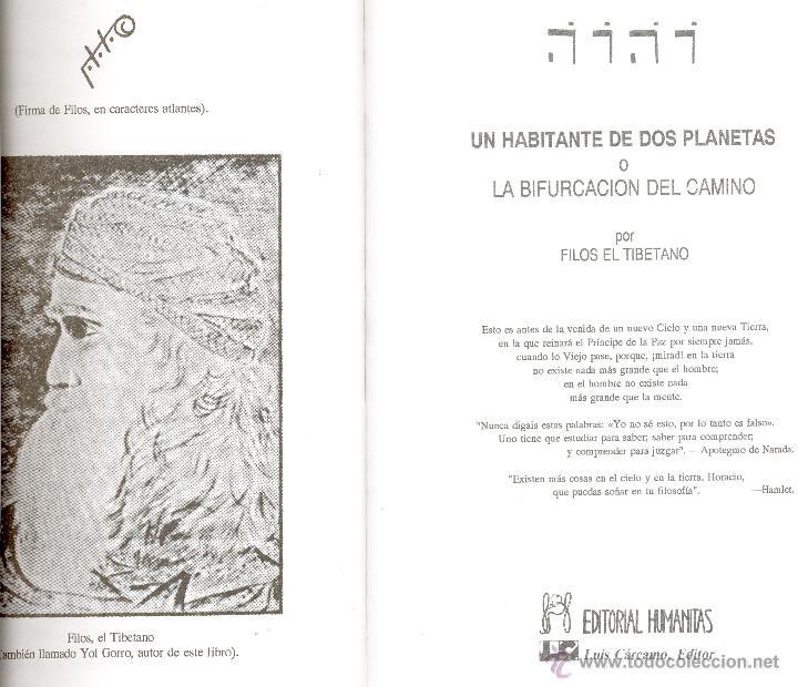 Libros de segunda mano: UN HABITANTE DE DOS PLANETAS, O LA BIFURCACIÓN DEL CAMINO -Phylos el Tibetano- - Foto 3 - 148764134
