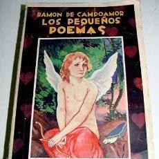 Libros de segunda mano: CAMPOAMOR, RAMÓN DE LOS PEQUEÑOS POEMAS.. Lote 38239339