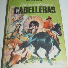 Libros de segunda mano: ANTIGUO LIBRO LOS CAZADORES DE CABELLERAS - POR MAYNE REID - N. 110 - ILUSTRADAS POR FARIÑAS - COLEC. Lote 38254321