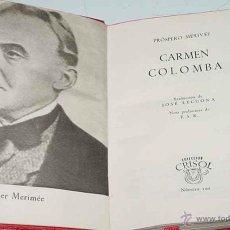 Libros de segunda mano: AGUILAR- CRISOL Nº 100 - CARMEN - PROSPERO MERIMEE - COLECCIÓN CRISOL DE LA EDITORIAL AGUILAR. TOMO . Lote 38256567