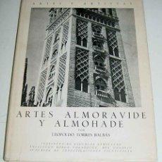 Libros de segunda mano: ARTES ALMORAVIDE Y ALMOHADE - LEOPOLDO TORRES BALBÁS - MADRID 1955. BLASS, S.A. TIPOGRAFICA. NUÑEZ D. Lote 99553598