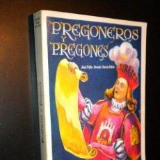 Libros de segunda mano: BURGOS. PREGONEROS Y PREGONES / FERIAS Y FIESTAS DE SAN PEDRO Y SAN PABLO / 1949-1988. Lote 40278582