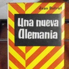 Libros de segunda mano: JEAN BROTOT. UNA NUEVA ALEMANIA. 1957. Lote 40287286