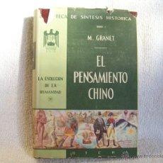 Libros de segunda mano: EL PENSAMIENTO CHINO, M. GRANET. ED. UTEHA .Nº 30.( AZ L1. Lote 40368088