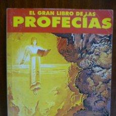 Libros de segunda mano: EL GRAN LIBRO DE LAS PROFECIAS - AÑO CERO 1992 - VER ÍNDICE - VER FOTOGRAFÍAS. Lote 40398402