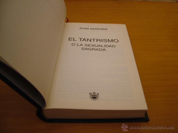 Libros de segunda mano: el tantrismo o la sexualidad sagrada. varenne, jean. rba coleccionables, ed (PARACIENCIAS C12 - Foto 3 - 40429498
