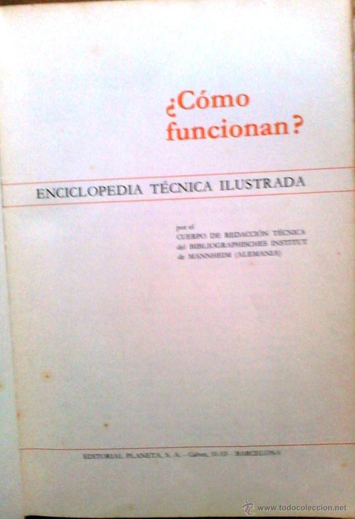 Libros de segunda mano: Enciclopedia Tècnica ilustrada ¿Còmo funcionan? Editorial Planeta 1969 Fournier Vitoria - Foto 2 - 40438490