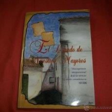 Livros em segunda mão: EL LEGADO DE NUESTROS MAYORES - ISTÁN (MÁLAGA). Lote 40445925