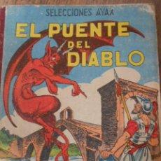 Libros de segunda mano: EL PUENTE DEL DIABLO. Lote 40462883