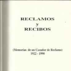 Libros de segunda mano: RECLAMOS Y RECIBOS. MEMORIA DE UN CAZADOR DE RECLAMO. FRANCISCO SÁCHEZ-CASAS DOMÍNGUEZ. 1995. Lote 40498033