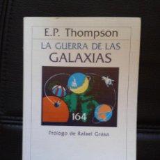 Libros de segunda mano: LA GUERRA DE LAS GALAXIAS LIBRO E. P THOMPSON MISILES DEFENSA USA EJÉRCITO NORTEAMERICANO. Lote 40515743