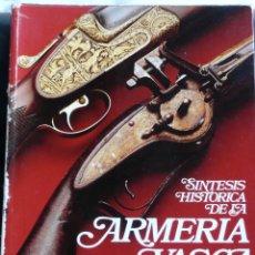 Libros de segunda mano: SINTESIS HISTORICA DE LA ARMERIA VASCA.- RAMIRO LARRAÑAGA. Lote 40520240