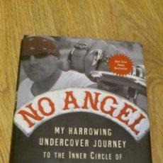 Libros de segunda mano: NO ANGELS LIBRO HELL ANGELS MOTORCYCLE CLUB ANGELES DEL INFIERNO BEST SELLER EN INGLES. Lote 40547852