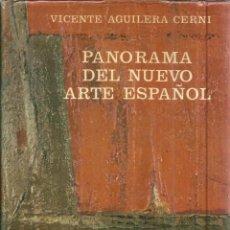 Libros de segunda mano: PANORAMA DEL NUEVO ARTE ESPAÑOL. VICENTE AGUILERA CERNI. EDICIONES GUADARRAMA. MADRID. 1966. Lote 40564380