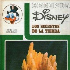 Libros de segunda mano: ENCICLOPEDIA DISNEY - LOS SECRETOS DE LA TIERRA. Lote 40571095