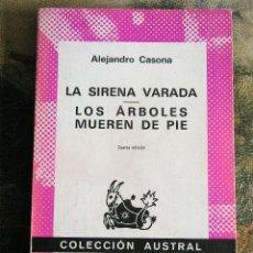 Livros em segunda mão: LA SIRENA VARADA / LOS ARBOLES MUEREN DE PIE ALEJANDRO CASONA. Lote 40575584