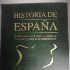 Libros de segunda mano: HISTORIA DE ESPAÑA (Nº 10) /POLÍTICA EXT. CARLOS III, REINADO CARLOS IV Y GUERRA DE LA INDEPENDENCI. Lote 40589840