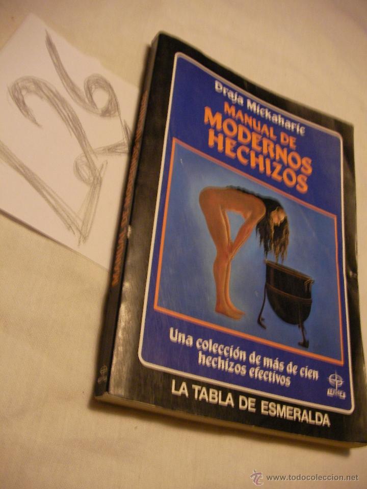 MANUAL DE MODERNOS HECHIZOS - DRAJA MICKAHARIC (Libros de Segunda Mano - Parapsicología y Esoterismo - Otros)