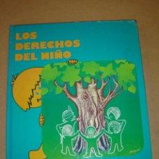 Libros de segunda mano: LOS DERECHOS DEL NIÑO. Lote 40643961