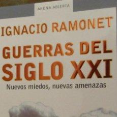 Libros de segunda mano: GUERRAS DEL SIGLO XXI DE IGNACIO RAMONET (MONDADORI). Lote 40651623
