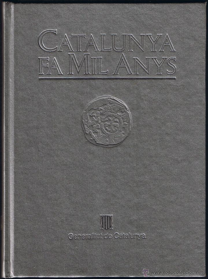 CATALUNYA FA MIL ANYS - NOTES HISTÒRIQUES - 1988 - COL·LECCIÓ TEXTOS I DOCUMENTS 3 (Libros de Segunda Mano - Historia - Otros)