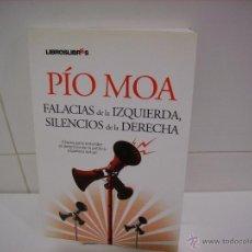 Libros de segunda mano: FALACIAS DE LA IZQUIERDA SILENCIOS DE LA DERECHA. Lote 40682617