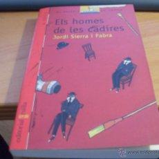 Second hand books - ELS HOMES DE LES CADIRES ( JORDI DIERRA I FABRA) (COL2) - 50519883