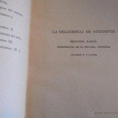 Libros de segunda mano: LA DECADENCIA DE OCCIDENTE. VOL IV. SPENGLER.. Lote 40687191
