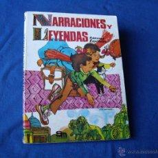 Libros de segunda mano: NARRACIONES Y LEYENDAS ( LIBRO DE LECTURA ) S.M 1983. Lote 40708105