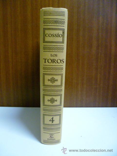 COSSIO. LOS TOROS. EL TOREO. VOL 4. (Libros de Segunda Mano - Bellas artes, ocio y coleccionismo - Otros)