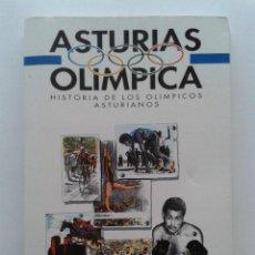 ASTURIAS OLIMPICA - HISTORIA DE LOS OLIMPICOS ASTURIANOS - AGUSTIN ANTUÑA SUAREZ