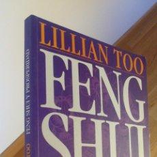 Libros de segunda mano: FENG SHUI Y PROSPERIDAD / LILLIAN TOO. Lote 40785635