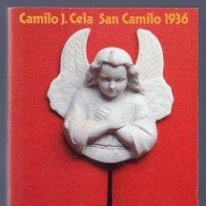 Libros de segunda mano: VÍSPERAS, FESTIVIDAD Y OCTAVA DE SAN CAMILO DEL AÑO 1936 EN MADRID. CAMILO JOSÉ CELA.. Lote 40797532